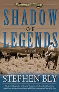 Shadow of Legends (#02 in Fortunes Of The Black Hills Series) eBook