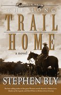 The Long Trail Home (#03 in Fortunes Of The Black Hills Series) eBook