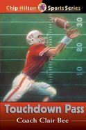 Touchdown Pass (#01 in Chip Hilton Sports Series) eBook