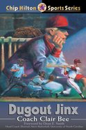 Dugout Jinx (#08 in Chip Hilton Sports Series) eBook