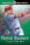 Fence Busters (#11 in Chip Hilton Sports Series) eBook