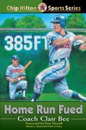 Home Run Feud (#22 in Chip Hilton Sports Series) eBook