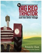The Big Red Tractor and the Little Village eBook