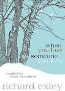 When You Lose Someone You Love eBook