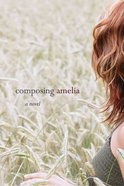 Composing Amelia eBook