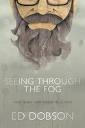 Seeing Through the Fog eBook