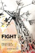 Fight: A Christian Case For Non-Violence eBook