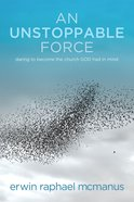 An Unstoppable Force eBook