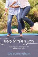 Fun Loving You eBook