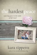 The Hardest Peace eBook