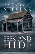 Seek and Hide (#01 in Haven Seekers Series) Paperback