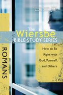 Romans (Wiersbe Bible Study Series) eBook