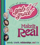 Girls of Grace Make It Real eBook