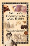 Saints & Scoundrels of the Bible eBook