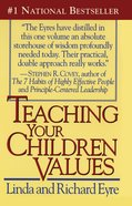 Teaching Your Children Values eBook