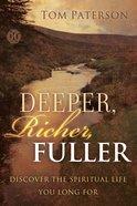 Deeper, Richer, Fuller eBook