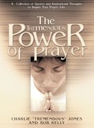 The Tremendous Power of Prayer Paperback