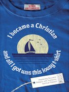 I Became a Christian and All I Got Was This Lousy T-Shirt eBook
