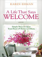 A Life That Says Welcome eBook