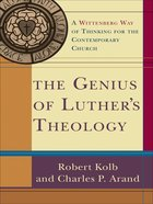 The Genius of Luther's Theology eBook