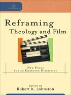 Reframing Theology Anf Film (Cultural Exegesis Series) eBook