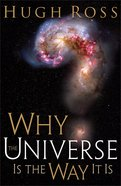 Why the Universe is the Way It is eBook