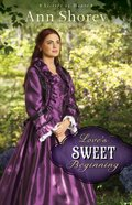 Love's Sweet Beginning (#03 in Sisters At Heart Series) eBook