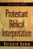Protestant Biblical Interpretation (3rd Edition) eBook