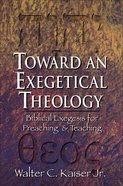 Toward An Exegetical Theology eBook