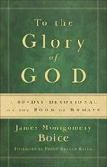 To the Glory of God eBook