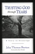 Trusting God Through Tears eBook