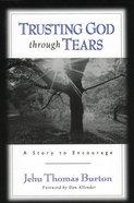 Trusting God Through Tears eBook
