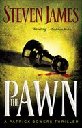 The Pawn (#01 in The Bowers Files Series) eBook
