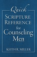 Quick Scripture Reference For Counseling Men eBook