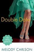 The Double Date (#03 in The Dating Game Series) eBook