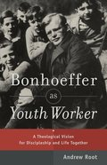 Bonhoeffer as Youth Worker eBook