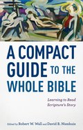 A Compact Guide to the Whole Bible eBook