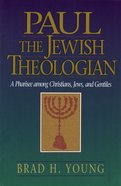 Paul the Jewish Theologian eBook