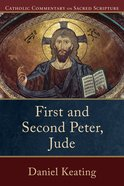 First and Second Peter, Jude (Catholic Commentary On Sacred Scripture Series) eBook