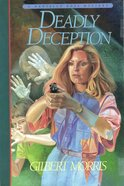 Deadly Deception (#03 in Danielle Ross Mystery Series)