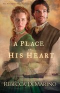 A Place in His Heart (#01 in The Southold Chronicles Series)