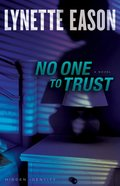 No One to Trust (#01 in Hidden Identity Series)