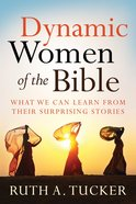 Dynamic Women of the Bible eBook