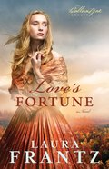 Love's Fortune (#03 in The Ballantyne Legacy Series) eBook