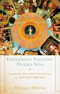 Dangerous Passions, Deadly Sins eBook