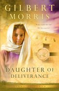 Daughter of Deliverance (#06 in Lions Of Judah Series)