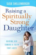 Raising a Spiritually Strong Daughter eBook