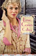 Love Comes Calling (#07 in Against All Expectations Collection) eBook