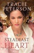Steadfast Heart (#01 in Brides Of Seattle Series)