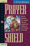 The Prayer Shield (Prayer Warrior Series) eBook